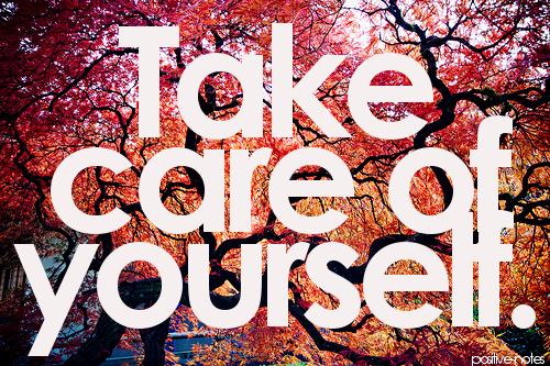 37285-Take-Care-Of-Yourself